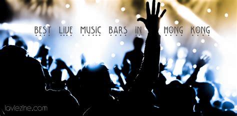 top 10 bars in hong kong 10 best live music bars in hong kong la vie zine