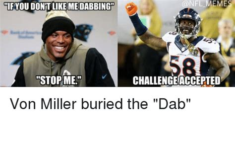 Von Miller Memes - 25 best memes about the dab the dab memes