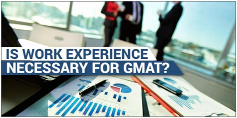 Mba In Usa Without Gmat And Work Experience by Gmat Is Work Experience Necessary To Pursue Mba Byju S Gmat