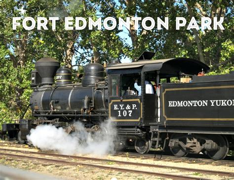 fathers day edmonton dads get in free for s day at fort edmonton park