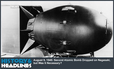 a graphic history of the atomic bomb august 9 1945 second atomic bomb dropped on nagasaki