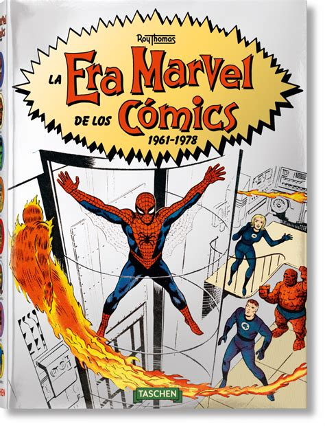 Era Marvel by La Era Marvel De Los C 243 Mics 1961 1978 Libros Taschen