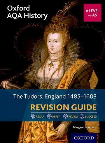 libro oxford aqa gcse history oxford aqa history for a level the tudors england 1485 1603 revision guide oxford university