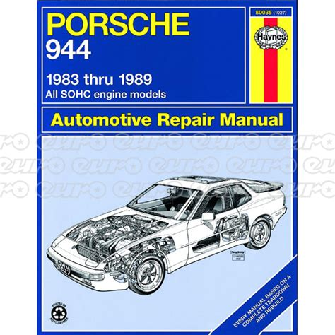 car repair manuals online pdf 1988 porsche 924 security system haynes workshop manual porsche 944 83 89 euro car parts
