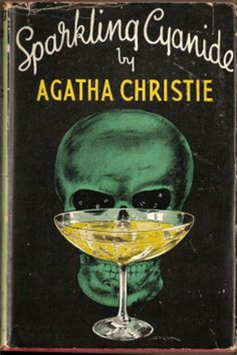 sparkling cyanide agatha christie 1000 images about like i need another book on agatha christie tudor and plantagenet
