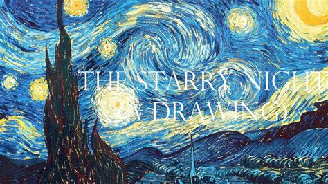how to draw starry night step by step art pop culture the starry night a drawing youtube
