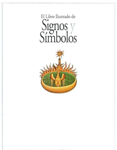 libro simbo y el rey el libro ilustrado de los signos y s 237 mbolos