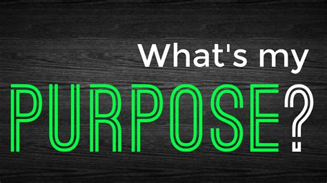 how is a s purpose what is my purpose pleasantville church of