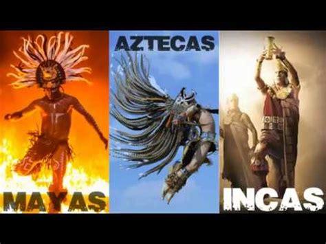 imagenes de los mayas incas y aztecas los incas vs mayas y aztecas youtube