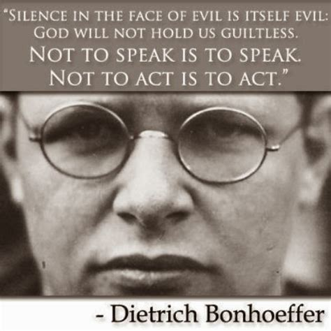 interrupting silence god s command to speak out books bonhoeffer quotes on quotesgram