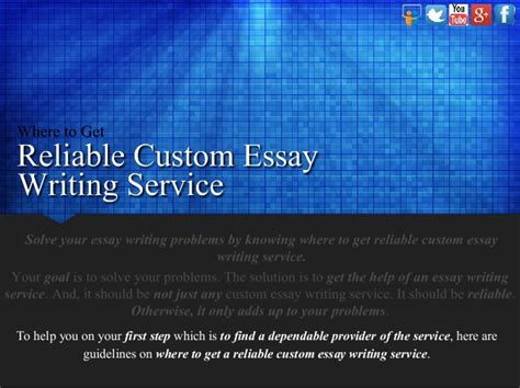 Custom Essay Writing Service by Where To Get Reliable Custom Essay Writing Service