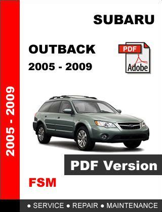 find subaru outback 2005 2009 factory service repair workshop maintenance manual motorcycle in