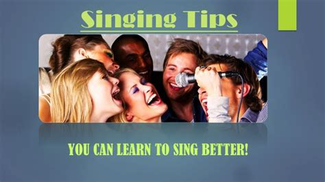 learn to sing better singing tips