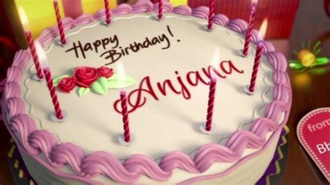imagenes de happy birthday sister happy birthday anjana youtube