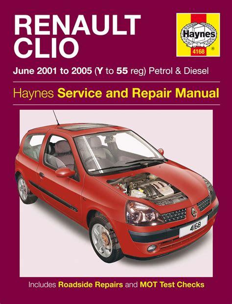 haynes manual renault clio petrol diesel june 2001 2004