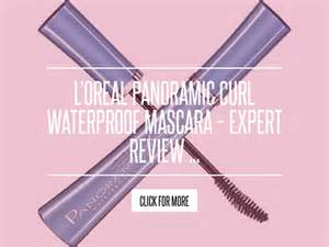 Loreal Panoramic Curl Mascara Expert Review by L Oreal Panoramic Curl Waterproof Mascara Expert Review
