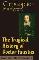 the tragical history of doctor faustus books the tragical history of doctor faustus ebook by