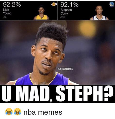Meme U Mad - 922 921 nick young lal stephen curry gsw u mad steph