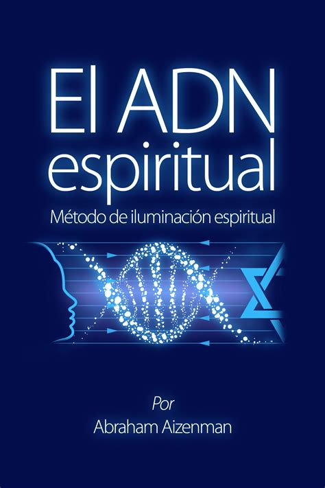 iluminacion espiritual el adn espiritual m 233 todo de iluminaci 243 n espiritual payhip