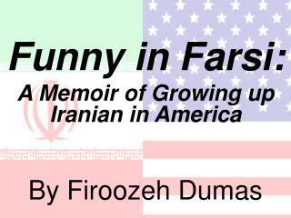 Pdf Farsi Growing Iranian America by Ppt Pepita Talks By Ofelia Dumas Lachtman