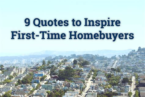 quotes  inspire  time homebuyers trulias blog real estate
