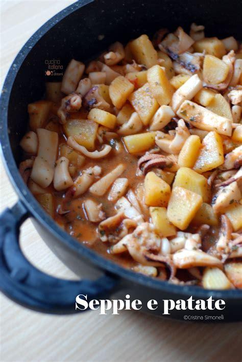 ricette per cucinare le seppie seppie con patate ricetta facile e velocissima