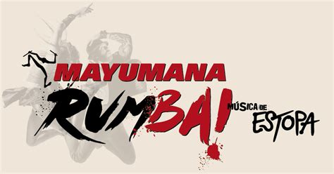 mayumana entradas entradas para mayumana rumba en madrid madrid