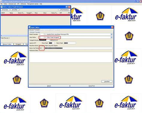 Membuat Faktur Pajak Masukan | membuat faktur pajak pengganti dengan aplikasi e faktur e