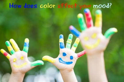 how do colors affect mood how does color affect your mood