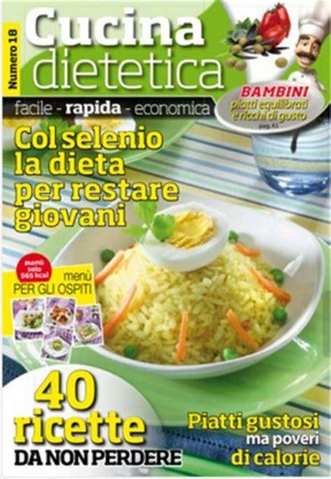 cucina dietetica ricette cucina dietetica