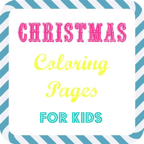 free kids christmas coloring pages what mommy does