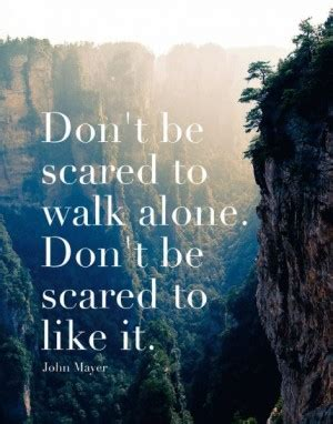 comfortable lyrics john mayer dont be afraid to be happy quotes quotesgram