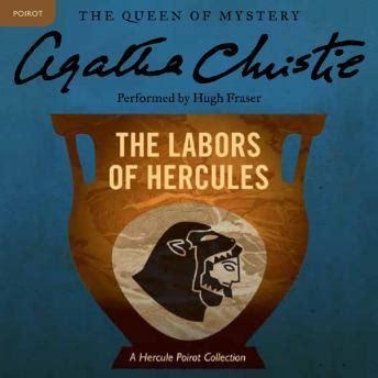Novel Agatha Christie The Best Of Hercule Poirot Hardcover listen to labors of hercules a hercule poirot collection by agatha christie at audiobooks