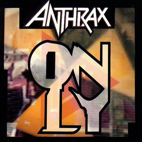 only anthrax car 225 tula frontal de anthrax only portada