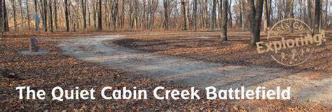 Battle Of Cabin Creek by The Cabin Creek Battlefield In Oklahoma Let S Go