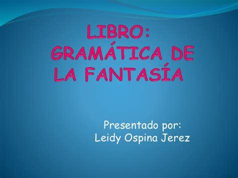 libro gramatica de la fantasia libro gramatica de la fantasia