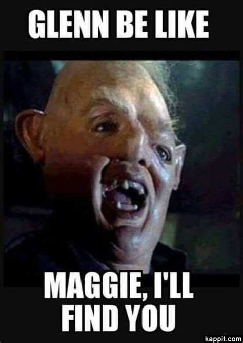 Glenn Walking Dead Meme - glenn be like maggie i ll find you