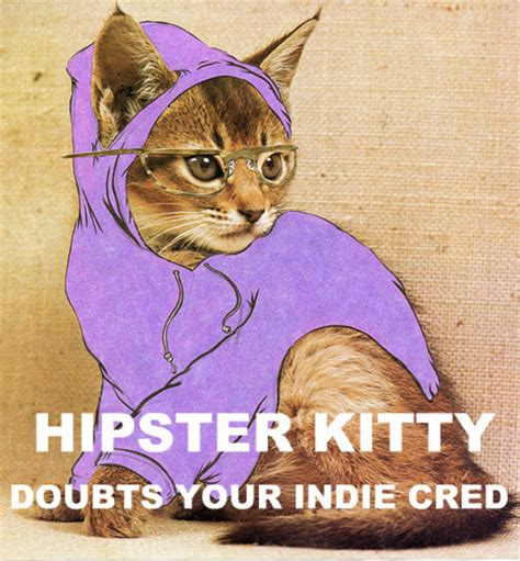 Hipster Cat Meme - image 301541 hipster kitty know your meme