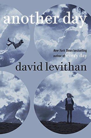 every day of my a memoir books another day every day 2 by david levithan reviews
