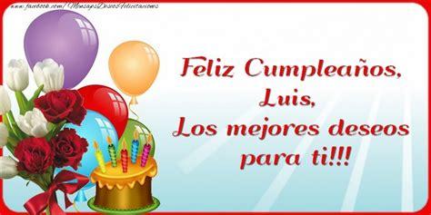 imagenes de happy birthday oscar feliz cumplea 241 os luis los mejores deseos para ti