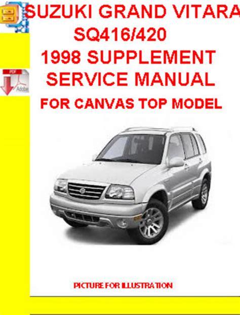 car service manuals pdf 2001 suzuki grand vitara security system suzuki grand vitara sq416 420 1998 supplement service manual down