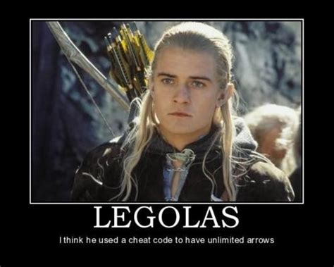 Legolas Memes - legolas had a full supply of arrows the whole stinkin
