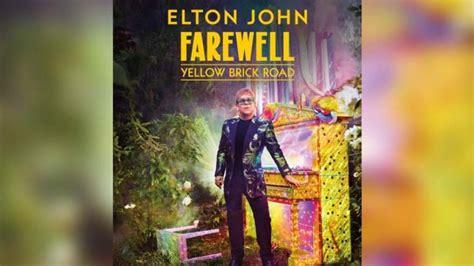 elton john milwaukee elton john to bring quot farewell yellow brick road quot tour to
