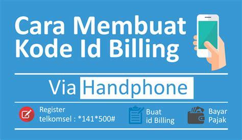 membuat npwp lewat internet e billing pajak cara membuat kode billing via sms