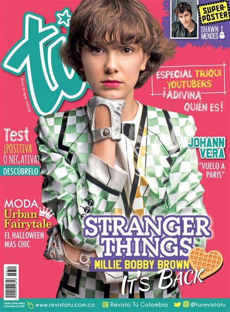 revista sexy 2017 millie bobby brown revista tu colombia october 2017 sexy