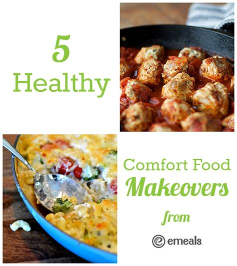 comfort food makeovers 5 healthy comfort food makeovers the emeals blog