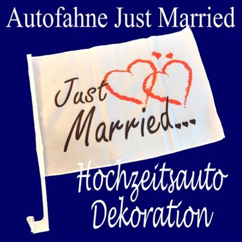 Just Married Autodeko by Ballonsupermarkt Onlineshop De Hochzeit Autofahne Just
