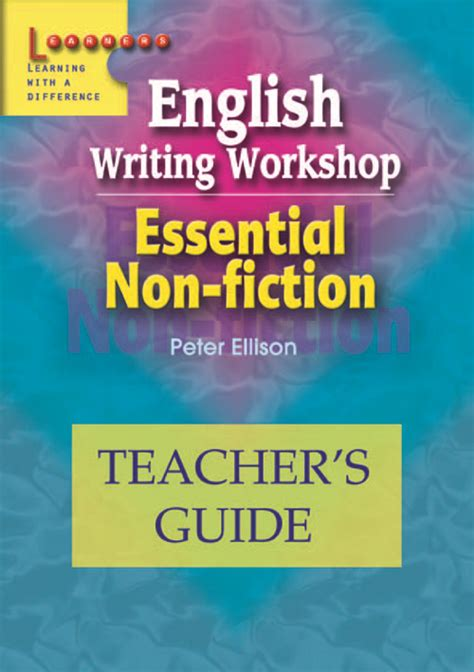 non fiction writing essentials a writer s toolkit a how to goldmine for effective writing books writing workshop teacher s guide essential non