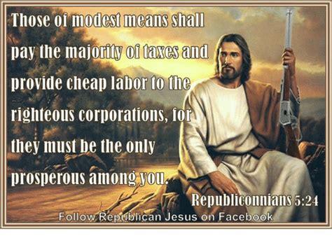 Republican Jesus Memes - 25 best memes about republican jesus republican jesus memes