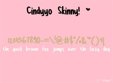 dafont the skinny cindyyo skinny font dafont com